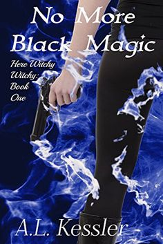 No More Black Magic (Here Witchy Witchy Book 1) by A.L. Kessler http://www.amazon.com/dp/B00VGLU624/ref=cm_sw_r_pi_dp_8F.bwb167J9CW