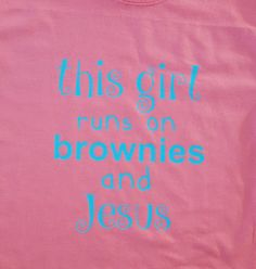 This Girl Shirt  Brownies  Jesus by Createdinthasouth on Etsy