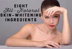 8 Natural Ingredients To Lighten Skin and Remove Dark Spots