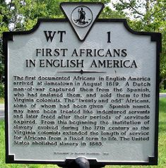 "August 1, 1619, The History of Black America began with landing of twenty Blacks at Jamestown, Virginia. John Rolfe said the ship arrived ""about the latter end of August"" and that it ""brought not anything but 20 and odd Negroes."" Surviving evidence suggests that the twenty Blacks were accorded the status of indentured servants"