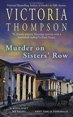 """Murder On Sisters' Row""  ***  Victoria Thompson  (2012)"