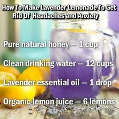 This Delicious Lavender Lemonade Recipe Will Get Rid Of Headaches and Relieve Anxiety! This all-natural lavender lemonade drink is a perfect remedy for those who have persistent headaches that seem not to go away and to help relieve anxiety. Migraine Relief, Natural Anxiety Relief, Stress Relief, Natural Headache Remedies, Natural Home Remedies, Natural Healing, Natural Detox, Natural Skin, Healthy Dieting