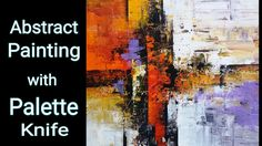 How to paint Abstract with palette knife / Acrylic Abstract Painting / Demo