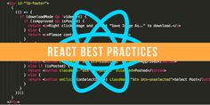 Our Best Practices for Writing React Components