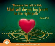 Anyone you believes in Allah (The one and only God, Creator) and sincerely seeks the TRUTH, Allah will guide him to the straight path.