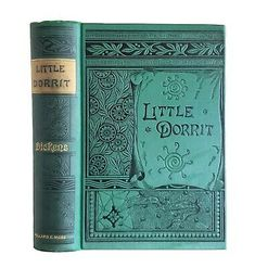 Little Dorrit by Charles Dickens Antique 1884 Victorian Classic Novel