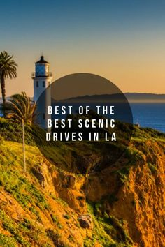 Best of the Best Scenic Drives in LA #travel #drive #LosAngeles