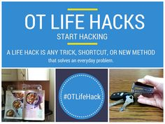 - share your hacks using the hashtag. Life hacks are shortcuts and tips that solve everday problems. Occupational Therapy Assistant, Occupational Therapy Activities, Ot Therapy, Therapy Ideas, Adaptive Equipment, Assistive Technology, Pediatrics, Life Skills, Occupational Therapy
