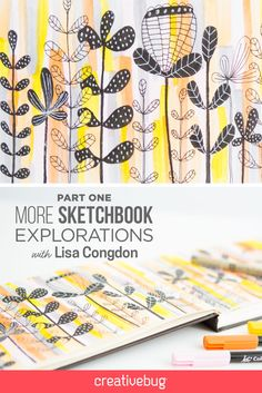 Join me for my brand new Sketchbook Explorations class with Creativebug!