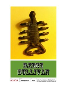 REECE SULLIVAN is a Scorpion playing Siberia in New Orleans!