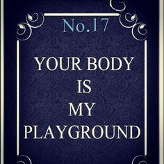 My Favorite Playground Lesbian Quotes, Kinky Quotes, Sex Quotes, Lovers Quotes, Qoutes, Freaky Quotes, Naughty Quotes, Daddy Rules, Submissive Wife