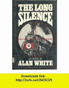 Long Silence (9780417023304) Alan White , ISBN-10: 0417023308  , ISBN-13: 978-0417023304 ,  , tutorials , pdf , ebook , torrent , downloads , rapidshare , filesonic , hotfile , megaupload , fileserve