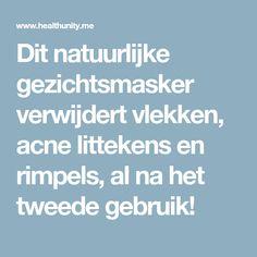 Dit natuurlijke gezichtsmasker verwijdert vlekken, acne littekens en rimpels, al na het tweede gebruik!