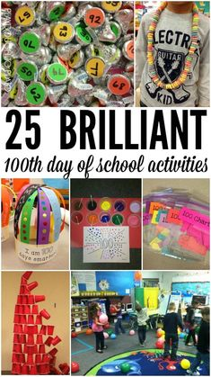 25 Brilliant 100th day of school activities. Craft projects, math games, writing projects and tons more.