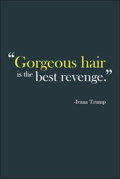 1000+ images about Hair Humor & Quotes on Pinterest | Hair ...