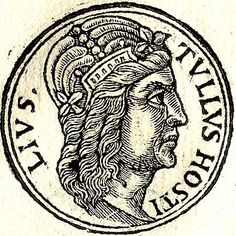 """Tullus Hostilius - Third King of Rome: Tullus Hostilius [Published by Guillaume Rouille(1518?-1589), From """"Promptuarii Iconum Insigniorum""""] ><a href=""""http://ancienthistory.about.com/od/kingsofrome/tp/KingsofRome.htm"""">Early Kings</a>"""