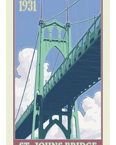 Johns Bridge Travel Poster Art Print by Mitch Frey. All prints are professionally printed, packaged, and shipped within 3 - 4 business days. Choose from multiple sizes and hundreds of frame and mat options. Portland Bridges, Oregon Landscape, Poster Prints, Art Prints, Graphic Posters, Poster Poster, Graphic Art, Canvas Prints, Graphic Design