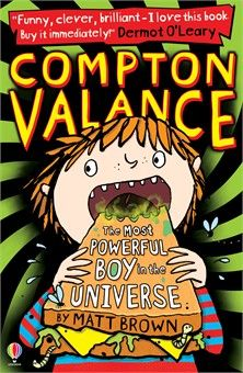 Compton Valance the most powerful boy in the Universe [eBook] by Matt Brown
