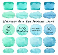 Watercolor Aqua Blue Splotches clipart set includes: 20 PNG files with transparent backgrounds (approximately wide) Each file is in high Beach House Colors, Beachy Colors, Watercolor Background, Watercolor Art, Party Banners, Watercolor Techniques, Aqua Blue, Green Colors, Paint Colors