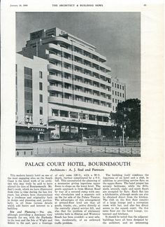 Architects: A J Seal and Partners. The Architect & Building News, 10th January, 1936, pages 65-70 (1/6).  Arthur John Seal, L.R.I.B.A. A J Seal, L.R.I.B.A., born 30th April 1886, was an architect and surveyor with offices in Victoria Park, Winton, before moving to moving to Hampstead House, Yelverton Road in 1921.  He worked with Philip Hardy, A.R.I.B.A., with whom he designed the Echo Offices on Richmond Hill) until 1933, when the former went into partnership with Godfrey Newell Ellis (as…