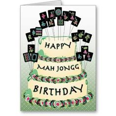 mah jongg  designs | mah jongg friend a special birthday greeting happy birthday dear mah ...