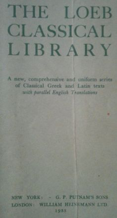 The Loeb Classical Library 1933