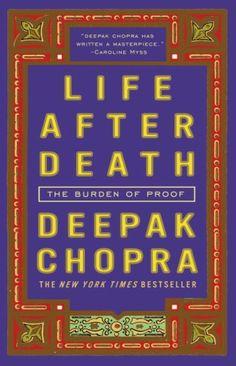 Bestseller Books Online Life After Death: The Burden of Proof Deepak Chopra $10.17