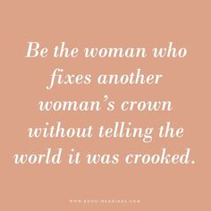 Be the woman