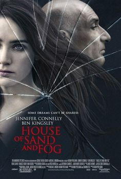 HOUSE OF SAND AND FOG movie review and poster, a fantastic drama