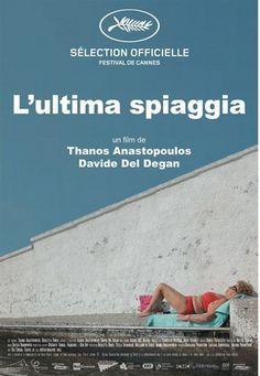 L'ultima spiaggia - Thanos Anastopoulos & Davide Del Degan - Festival de Cannes 2016 - Sélection officielle - Séance spéciale