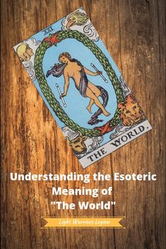 Understanding the Esoteric Meaning of Major Arcana (XIX-XXI) The World Tarot Card, Reading Sites, Tarot Cards Major Arcana, Best Psychics, Tarot Card Spreads, Tarot Card Meanings, Psychic Readings, Tarot Decks, Learn To Read