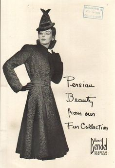 Henri Bendel New York Persian Beauty Fur Collection ad (that hat is wild!). #vintage #1930s #coats #fashion #ads