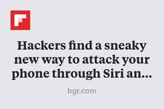 Hackers find a sneaky new way to attack your phone through Siri and Google Now http://flip.it/ZN6cX