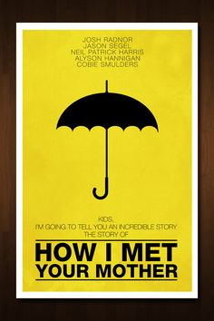 How I Met Your Mother I may have a slight tiny little obsession with this show right now :) (loove them)