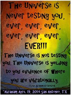 Universe. Vibration. Evidence. Positive Thinking. Law of Attraction.