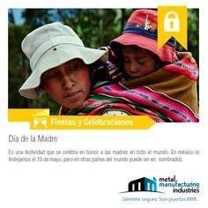 El Día de las Madres es una festividad que se celebra en honor a las madres en todo el mundo. En México lo festejamos el 10 de mayo, pero en otras partes del mundo puede ser en otras fechas.