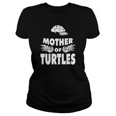 (Tshirt Choose) Mother of Turtle 0516 [TShirt 2016] Hoodies, Funny Tee Shirts