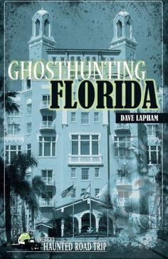Ghosthunting Florida (America's Haunted Road Trip)