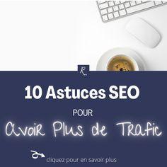 ► 10 astuces seo simples qui vous aideront à remonter votre site ou votre blog dans Google et avoir plus de trafic. Web Seo, Position, Le Web, Content Marketing, Digital Marketing, Get Abs