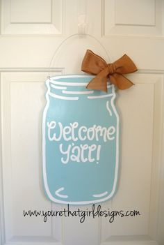 Mason Jar Welcome Y'all Wooden Door Sign with burlap ribbon - rustic, rustic home decor, rustic wedding