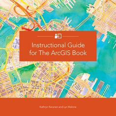 Learn GIS with Esri's Handy, New Companion Guide to The ArcGIS Book