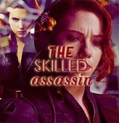 The Skilled Assassin.