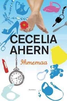 Cecelia Ahern: Ihmemaa