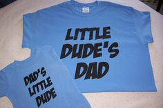 Baby Boy Shirt   Dad Shirt    Father and Son Shirts  Dude T shirt   Father's Day Gift    Baby    Toddler Clothing  Dad Shirt Family Shirt on Etsy, $23.95