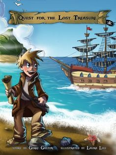 Quest for the Lost Treasure (Interactive Pirate Adventure in a Beautifully Illustrated Picture Book, for Ages 3-8)