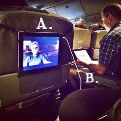 "Be the smarter one on the plane...Don't get stuck in an awkward position like guy ""B"". You can hang your iPad with the HighView iPad hanger. Each one gives clean water to children in need."