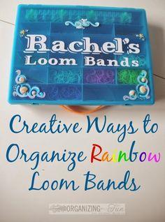 Creative Ways to Organize Rainbow Loom Bands :: OrganizingMadeFun.com