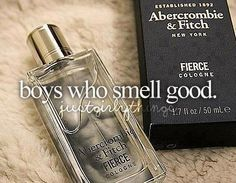Actually, I use Hollister. Southern Californian beach smell