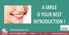 A Smile Is Your Best Introduction. Smile Designing Services at Aesthetica. For more info, click : http://bit.ly/smile-designing-aesthetica ‪#‎SmileDesigning‬, ‪#‎AestheticaDental‬,