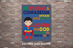 Joshua 1:9,Be Strong and Courageous,Be Strong & Courageous,Boys Superhero Nursery,INSTANT DOWNLOAD,Kids Scripture Art,Christian Nursery Art by CottageArtShoppe on Etsy